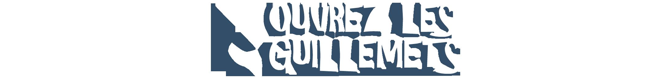 OUVREZ LES GUILLEMETS – THEATRE A TAILLIS